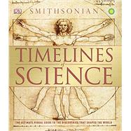 Timelines of Science by Winston, Robert; Challoner, Jack (CON); Harvey, Derek (CON); Farndon, John (CON), 9781465442475
