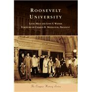 Roosevelt University by Mills, Laura; Weiner, Lynn Y.; Middleton, Charles R., 9781467112475