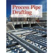 Process Pipe Drafting by Shumaker, Terence M., 9781590702475