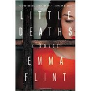 Little Deaths by Flint, Emma, 9780316272476