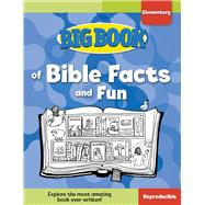 Big Book of Bible Facts and Fun for Elementary Kids by Cook, David C., 9780830772476