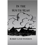 In The South Seas Hb by Stevenson, 9781138972476