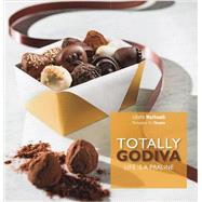 Totally Godiva: Life Is a Praline by Nothomb, Juliette, 9781581572476
