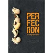 Perfection in Imperfection / Imperfection in Perfection by Wong, Janice, 9789810902476