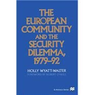 The European Community and the Security Dilemma, 197992 at Biggerbooks.com