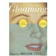 The Gloaming by Finn, Melanie, 9781937512477