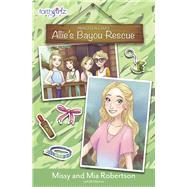 Allie's Bayou Rescue by Robertson, Missy; Robertson, Mia; Osborne, Jill (CON), 9780310762478