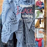 Romantic Lace Knitting by Eckert, Monika; van der Linden, Stephanie, 9781782212478