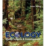 Ecology : Global Insights and Investigations by Stiling, Peter, 9780073532479