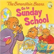 The Berenstain Bears Go to Sunday School by Created by Stan & Jan Berenstain, with Mike Berenstain, 9780310712480