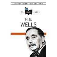 H. G. Wells The Dover Reader by Wells, H. G., 9780486802480