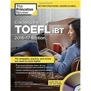 Cracking the TOEFL iBT with Audio CD, 2016-17 Edition by Princeton Review, 9781101882481