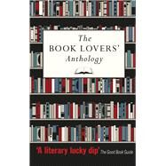 The Book Lovers' Anthology by Bodleian Library, 9781851242481