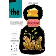 The Cheese Monkeys by Kidd, Chip, 9780061452482