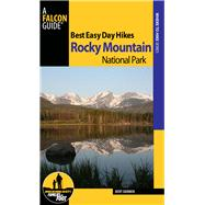 Best Easy Day Hikes Rocky Mountain National Park, 2nd by Dannen, Kent, 9780762782482