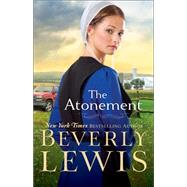 The Atonement by Lewis, Beverly, 9780764212482