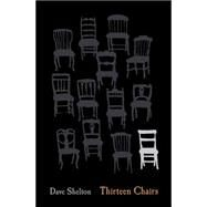 Thirteen Chairs by Shelton, Dave, 9781338032482