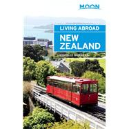 Moon Living Abroad New Zealand by Waitzman, Michelle, 9781631212482