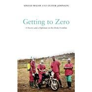 Getting to Zero by Walsh, Sinead; Johnson, Oliver, 9781786992482