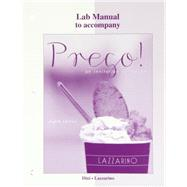 Laboratory Manual for Prego! by Lazzarino, Graziana; Dini, Andrea, 9780077382483