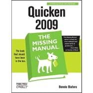 Quicken 2009: The Missing Manual by Biafore, Bonnie, 9780596522483