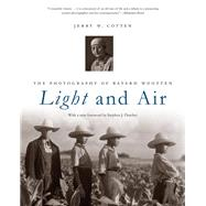 Light and Air by Cotten, Jerry W.; Fletcher, Stephen J., 9781469632483
