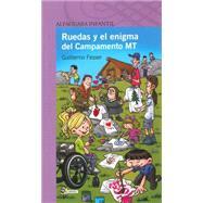 Ruedas y el enigma del Campamento MT by Fesser, Guillermo; Monigote, Víctor, 9781631132483