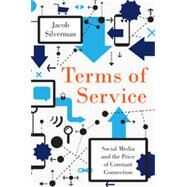 Terms of Service by Silverman, Jacob, 9780062282484