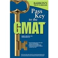 Barron's Pass Key to the GMAT by Umar, Bobby; Pyrdum, Carl S., III, Ph.D., 9781438002484