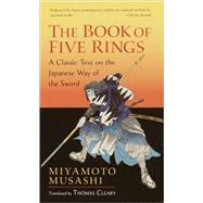 The Book of Five Rings by MUSASHI, MIYAMOTOCLEARY, THOMAS, 9781590302484