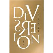 Diversion by Murray, George, 9781770412484