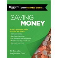 Reader's Digest Quintessential Guide to Saving Money by Reader's Digest Association, 9781621452485