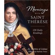Mornings With Therese of Lisieux by Treece, Patricia, 9781622822485