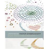 Japanese Paper Embroidery by Atsumi; Chiba, Minako; Kamio, Mari, 9781782212485