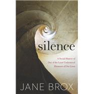 Silence by Brox, Jane, 9780544702486