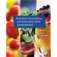 Nutrition Counseling and Education Skill Development by Bauer, Kathleen D.; Liou, Doreen; Sokolik, Carol A., 9781305252486