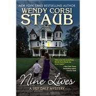 Nine Lives A Lily Dale Mystery by Staub, Wendy Corsi, 9781629532486