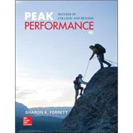 Peak Performance: Success in College and Beyond by Ferrett, Sharon, 9780073522487