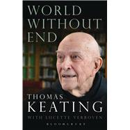 World Without End by Keating, Thomas; Boyle, Joseph; Verboven, Lucette (CON), 9781472942487
