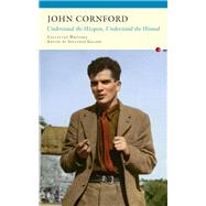 Understand the Weapon, Understand the Wound by Cornford, John; Galassi, Jonathan, 9781784102487