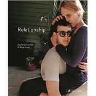 Relationship by Drucker, Zackary; Ernst, Rhys; Bornstein, Kate (CON); Nelson, Maggie (CON), 9783791382487