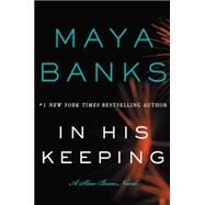 In His Keeping by Banks, Maya, 9780062312488