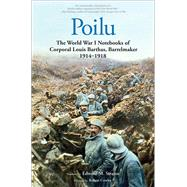 Poilu by Barthas, Louis; Strauss, Edward M.; Cowley, Robert; Cazals, Rémy, 9780300212488