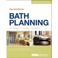 Bath Planning : Guidelines, Codes, Standards by Unknown, 9781118362488