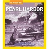 Remember Pearl Harbor by ALLEN, THOMAS B., 9781426322488