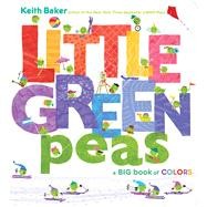 Little Green Peas by Baker, Keith; Baker, Keith, 9781481462488