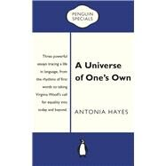 A Universe of One's Own by Hayes, Antonia, 9780143782490