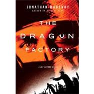 The Dragon Factory by Maberry, 9780312382490