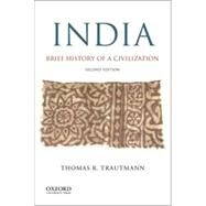 India Brief History of a Civilization by Trautmann, Thomas R., 9780190202491