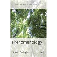 Phenomenology by Gallagher, Shaun, 9780230272491
